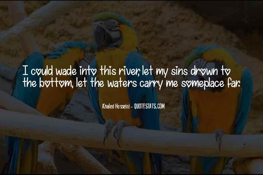 Let Me Drown Quotes #332756