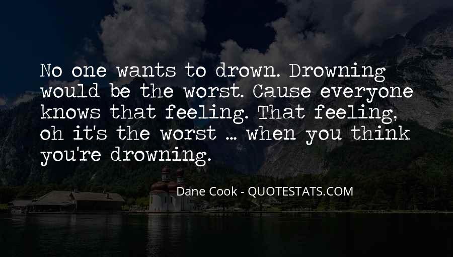 Let Me Drown Quotes #62608