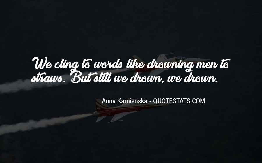 Let Me Drown Quotes #64288
