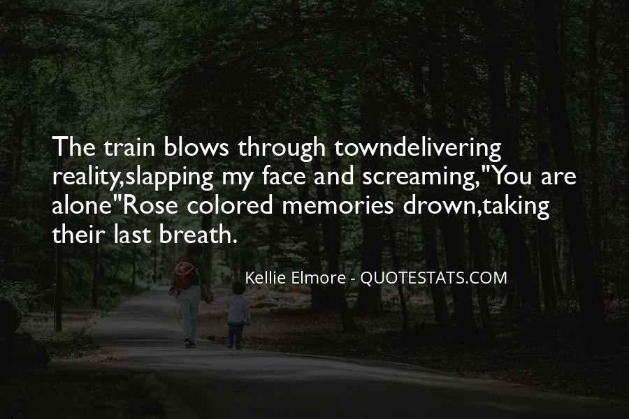 Let Me Drown Quotes #68474