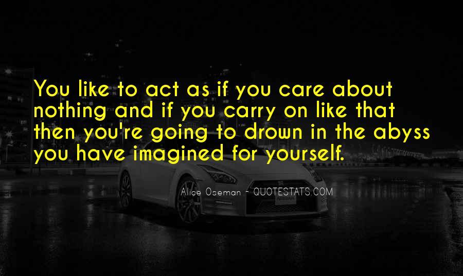 Let Me Drown Quotes #71971