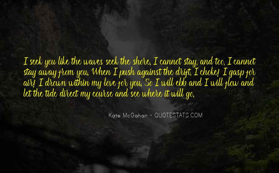 Let Me Drown Quotes #95209