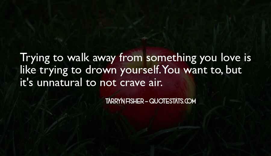 Let Me Drown Quotes #96894