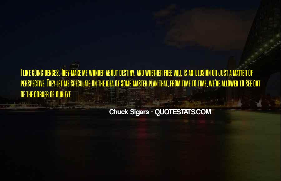 Let Me Free Quotes #1639850