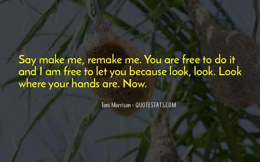 Let Me Free Quotes #193478