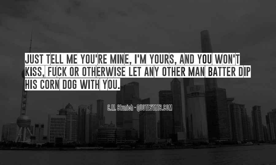 Let Me Kiss You Quotes #1485068