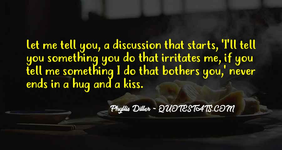 Let Me Kiss You Quotes #1522949
