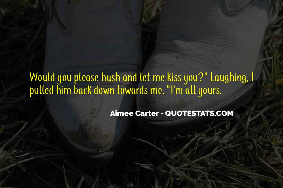 Let Me Kiss You Quotes #1616947