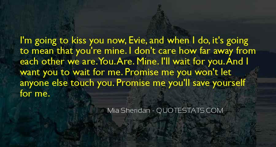 Let Me Kiss You Quotes #179527