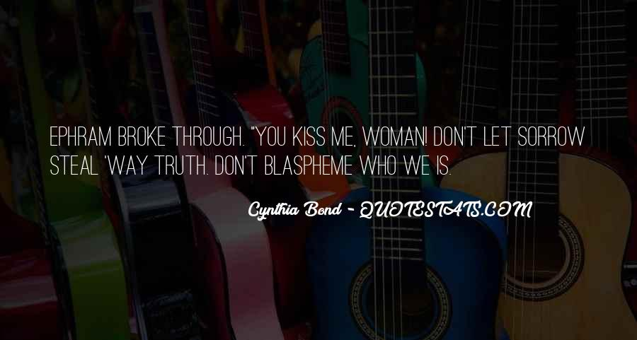 Let Me Kiss You Quotes #354216