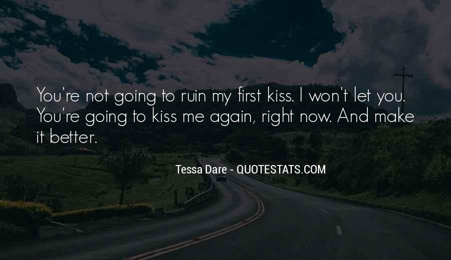 Let Me Kiss You Quotes #679190