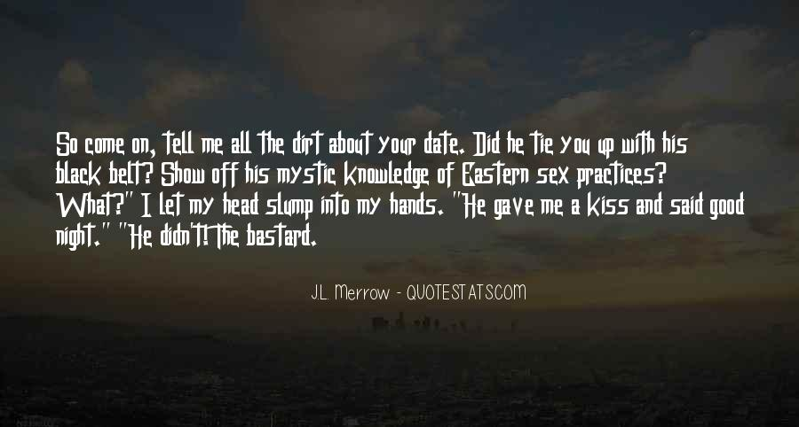 Let Me Kiss You Quotes #899644