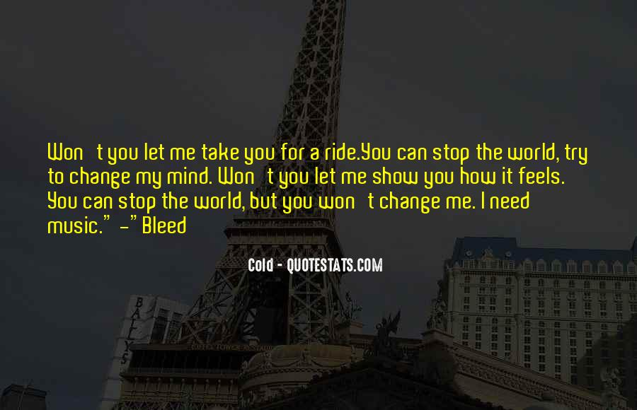 Let Me Show You The World Quotes #1689692