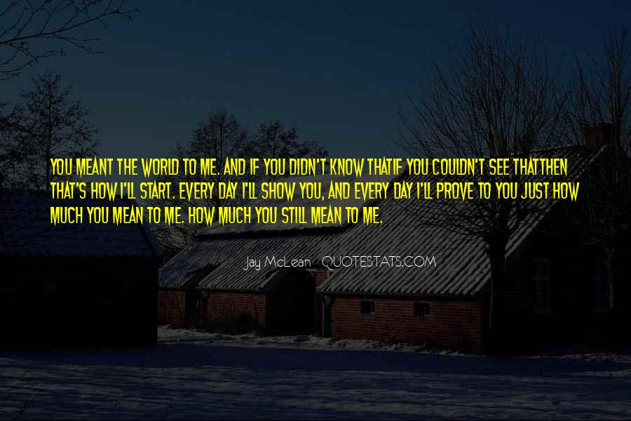 Let Me Show You The World Quotes #74262