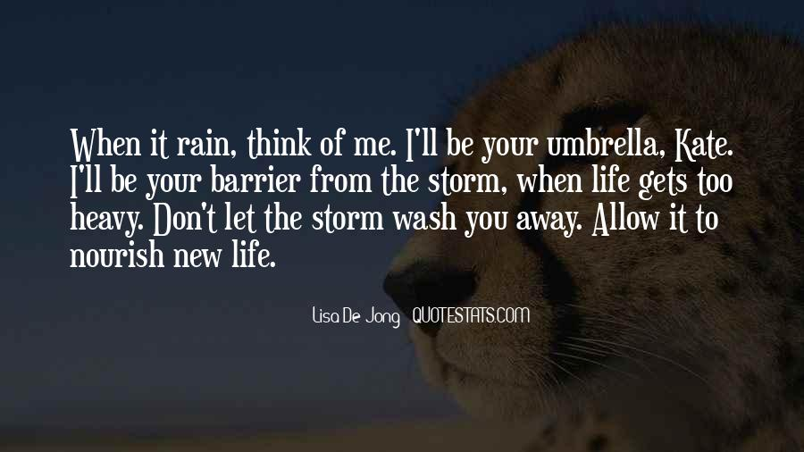 Let The Rain Wash Away Quotes #1240208