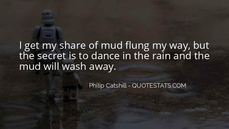 Let The Rain Wash Away Quotes #1867206