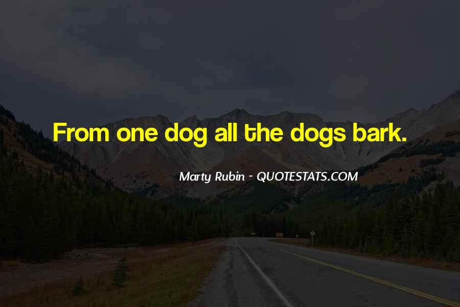Let Them Bark Quotes #265470