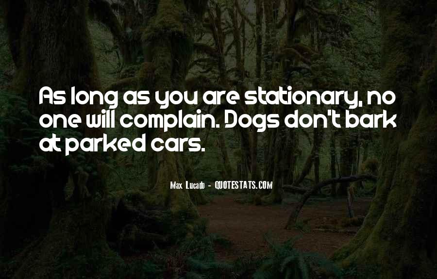 Let Them Bark Quotes #30051
