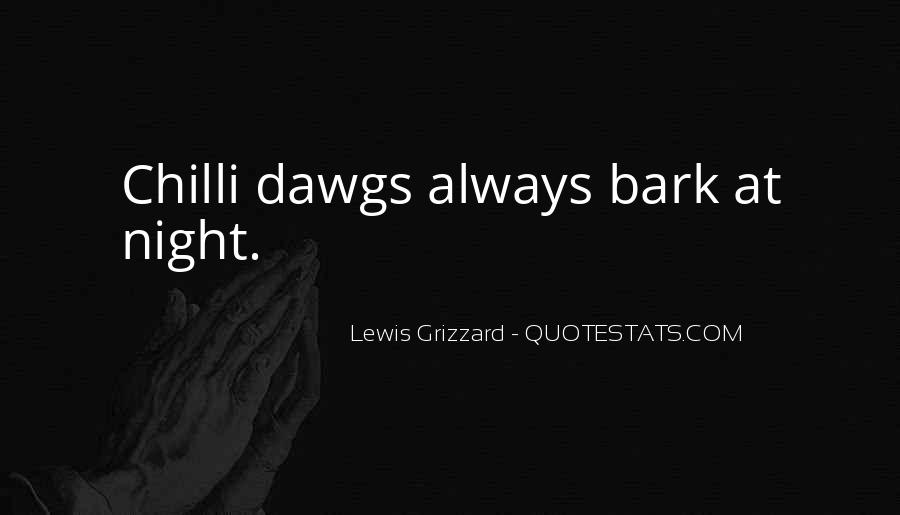 Let Them Bark Quotes #79959