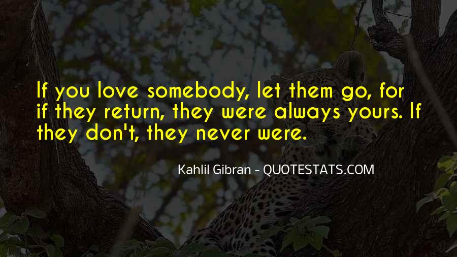 Let Them Go Quotes #323170