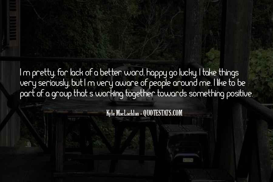 Let Us Be Happy Together Quotes #163147
