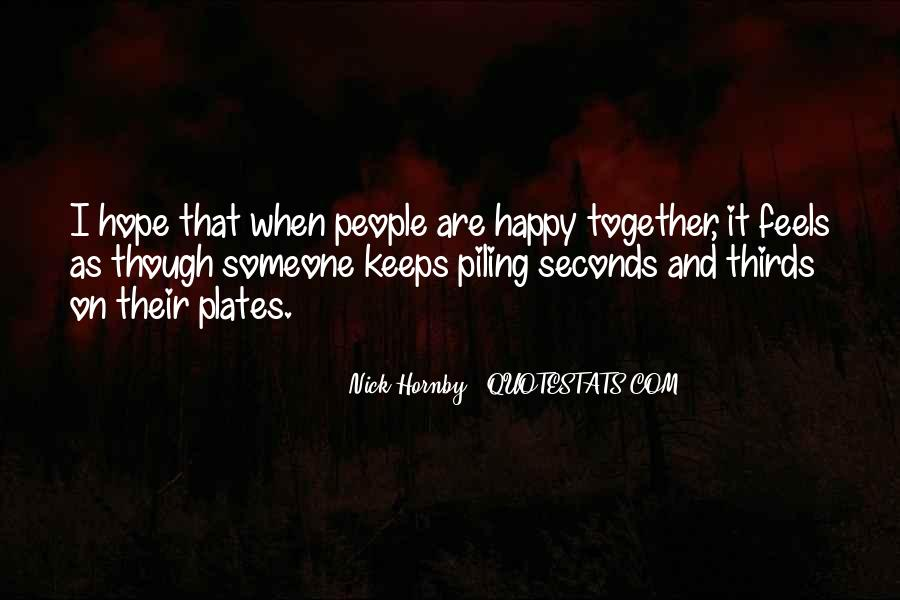 Let Us Be Happy Together Quotes #4961