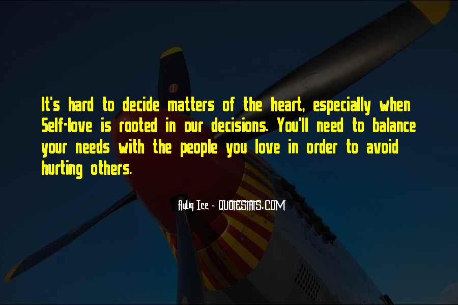 Let Your Heart Decide Quotes #1281041