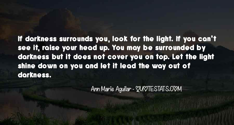 Let Your Light Shine Down Quotes #843036