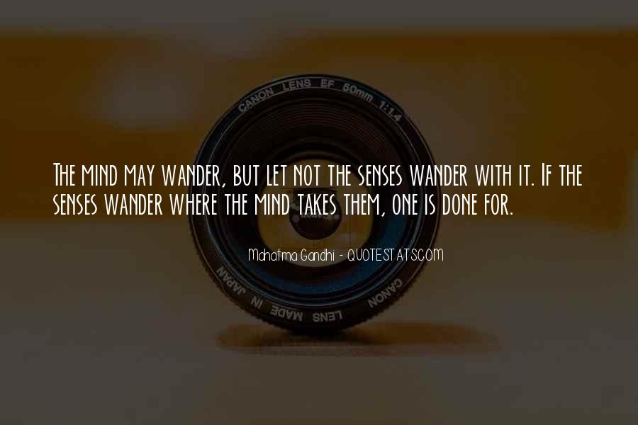 Let Your Mind Wander Quotes #399957