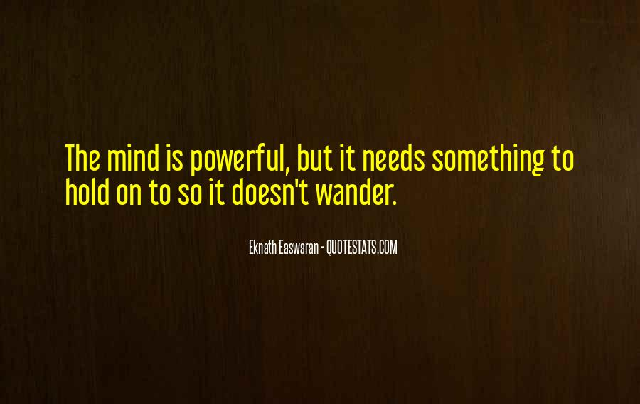 Let Your Mind Wander Quotes #822030