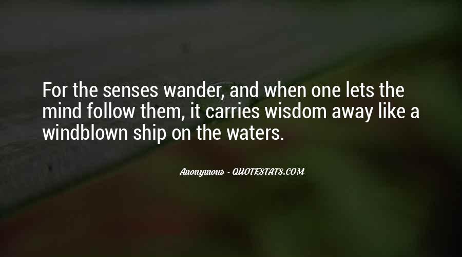 Let Your Mind Wander Quotes #90987