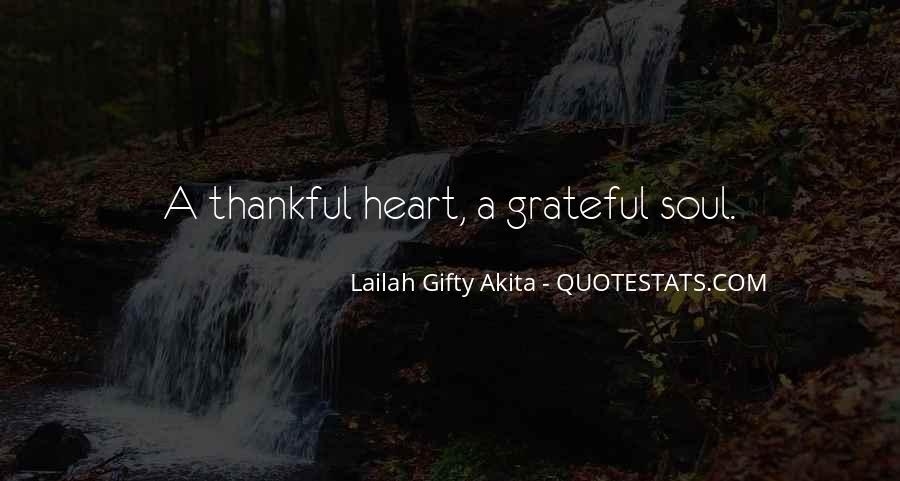 Let's Be Thankful For What We Have Quotes #21965