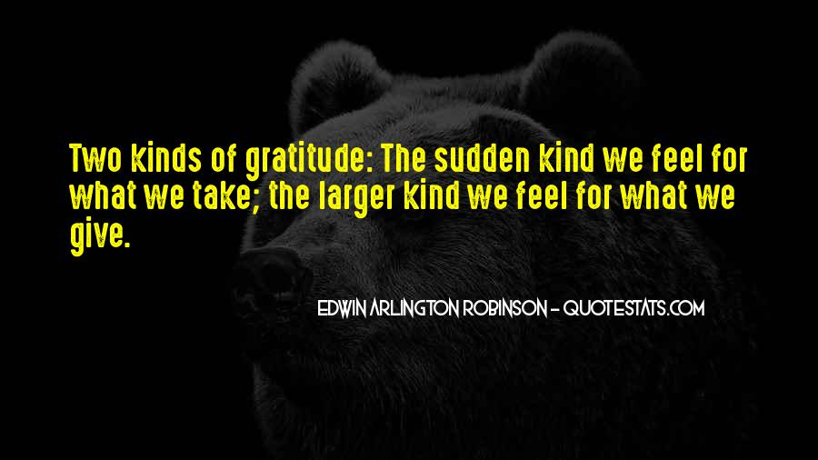 Let's Be Thankful For What We Have Quotes #47704