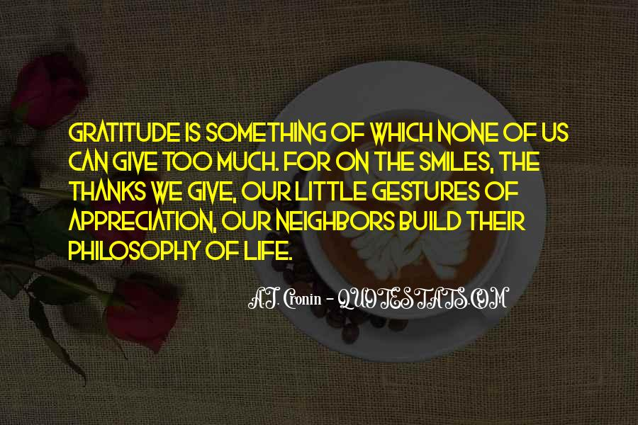 Let's Be Thankful For What We Have Quotes #50116