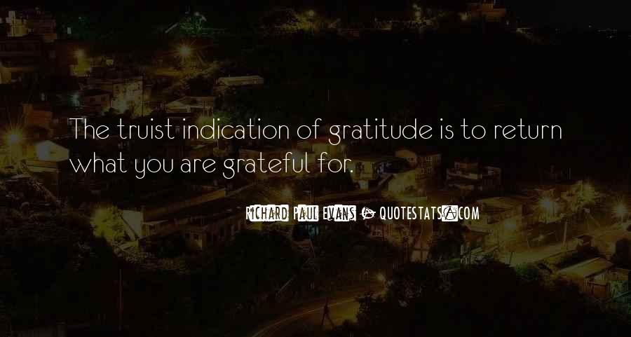 Let's Be Thankful For What We Have Quotes #55347
