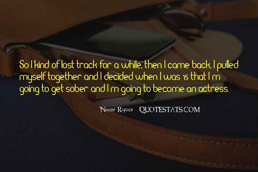 Let's Get Lost Together Quotes #222680