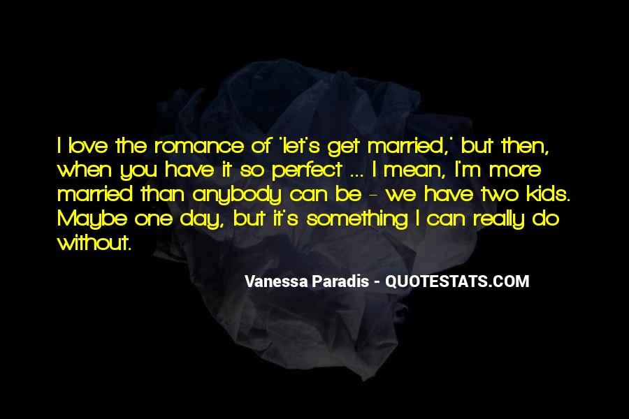 Let's Get Married Quotes #1169260