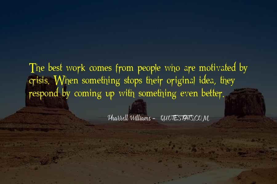 Let's Get Motivated Quotes #26374