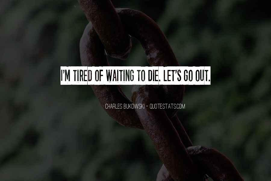 Let's Go Out Quotes #191027