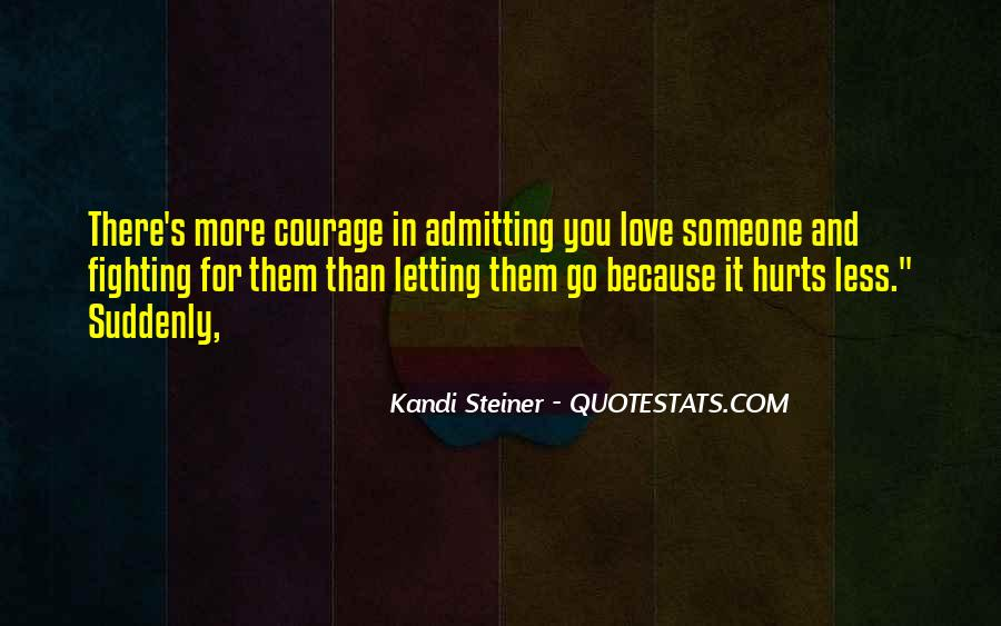 Letting Someone You Love Quotes #1844209