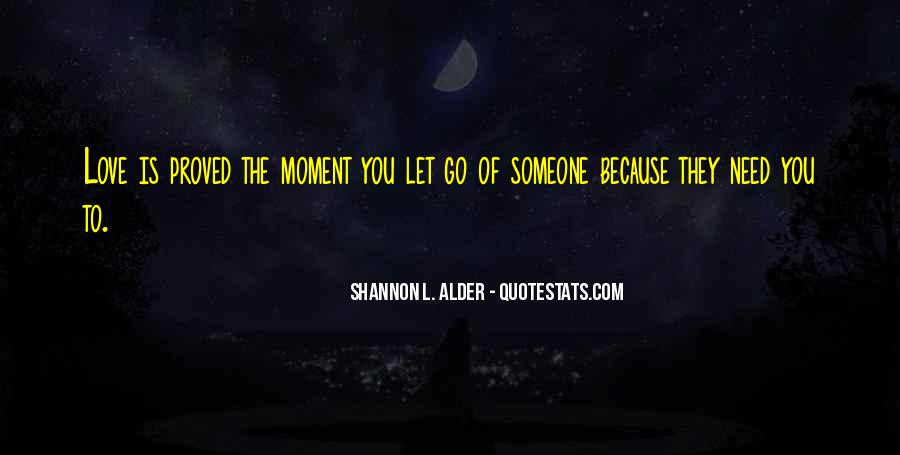 Letting Someone You Love Quotes #1853461