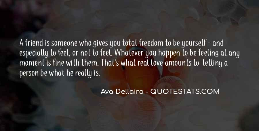 Letting Someone You Love Quotes #649540