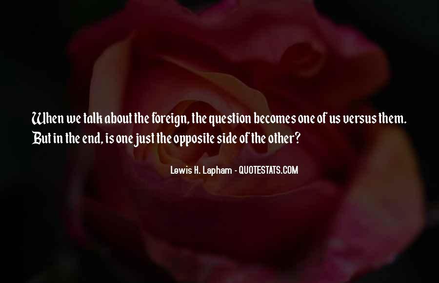 Lewis Lapham Quotes #1076948
