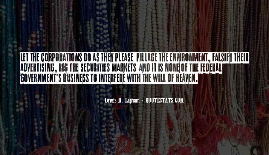 Lewis Lapham Quotes #1170470
