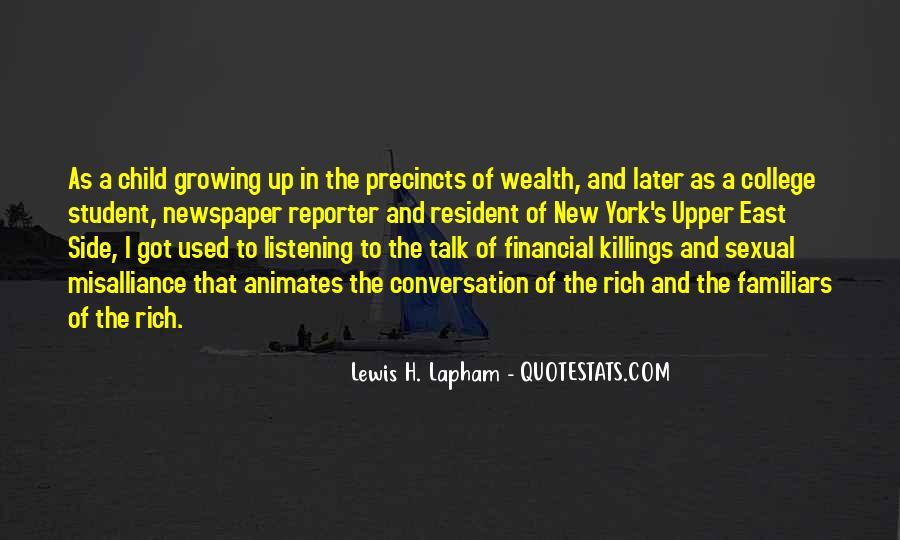 Lewis Lapham Quotes #1213353