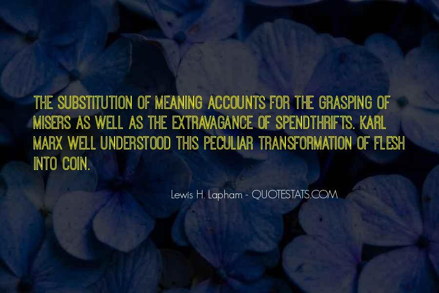 Lewis Lapham Quotes #1250173