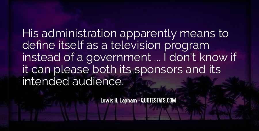 Lewis Lapham Quotes #1638752