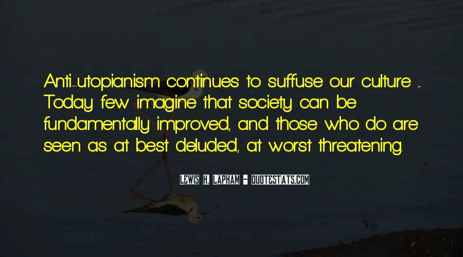 Lewis Lapham Quotes #1692581