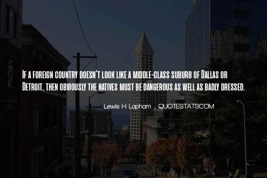 Lewis Lapham Quotes #25046
