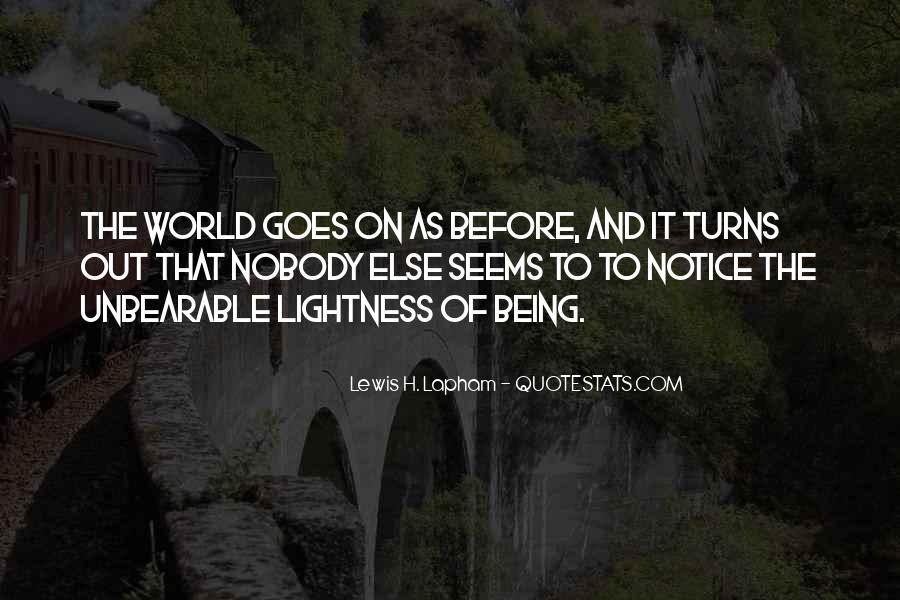 Lewis Lapham Quotes #594098